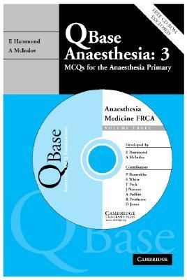 QBase Anaesthesia: 3: MCQs in Medicine for the FRCA [With CD (Audio)] Edward  Hammond