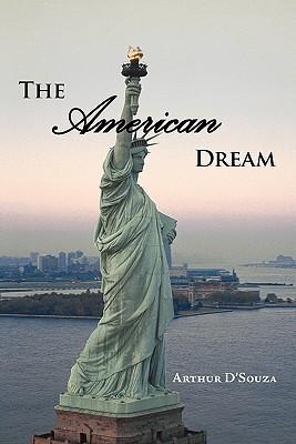 The American Dream Arthur DSouza