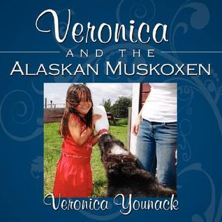 Veronica and the Alaskan Muskoxen  by  Veronica Younack