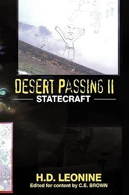 Desert Passing II: Statecraft  by  H.D. Leonine