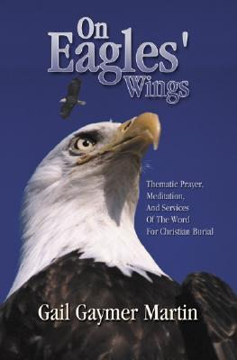 On Eagles Wings  by  Gail Gaymer Martin