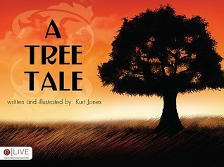 A Tree Tale Kurt Jones