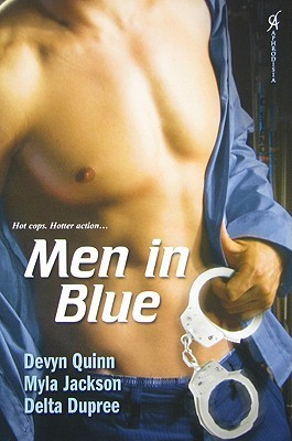 Men In Blue: The Hard Way / Saturday Night Special / Cuffed Heat  by  Delta Dupree