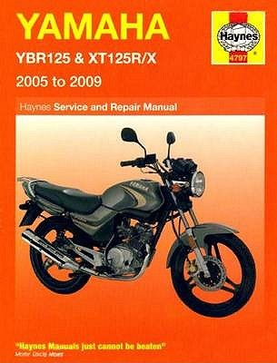 Yamaha Ybr125 And Xt125 R/X Service And Repair Manual: 2005 To 2009  by  Matthew Coombs