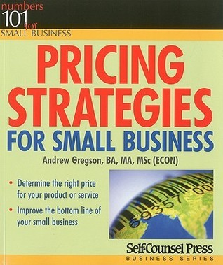Pricing Strategies for Small Business Andrew Gregson