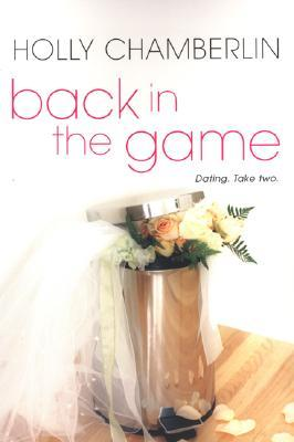 Back In The Game Holly Chamberlin