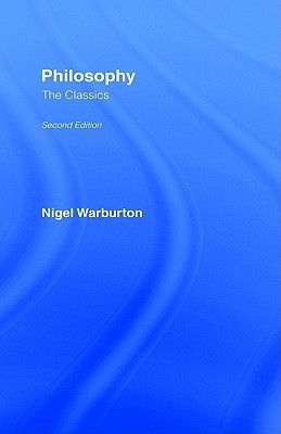 Philosophy: Basic Readings  by  Nigel Warburton