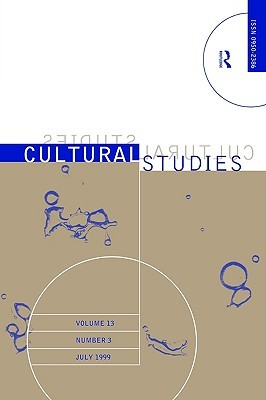 Cultural Studies V13 Issue 3  by  Unknown