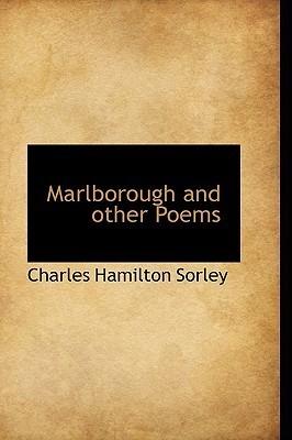 Marlborough and Other Poems Charles Hamilton Sorley