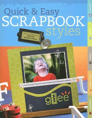 Quick & Easy Scrapbook Styles  by  Memory Makers Books