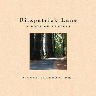 Fitzpatrick Lane  by  Dianne Edleman