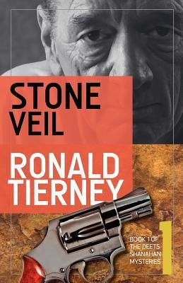 Stone Veil (Deets Shanahan, #1)  by  Ronald Tierney