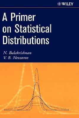 Primer on Statistical Distributions Valery Nevzorov