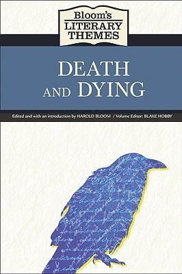 Blooms Literary Themes Death and Dying Blake Hobby