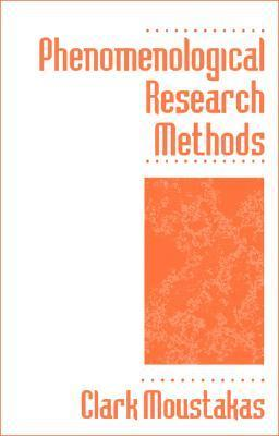 Phenomenological Research Methods Clark E. Moustakas