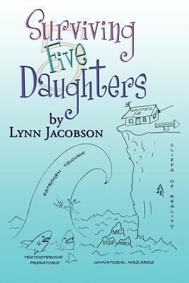 Surviving Five Daughters Lynn Jacobson