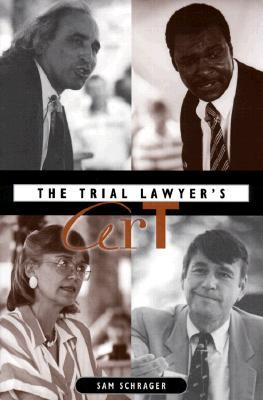 The Trial Lawyers Art  by  Sam Schrager