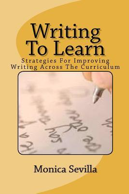 The 21st Century Common Core Writing Curriculum (Grades K-12)  by  Monica Sevilla