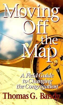 Moving Off the Map  by  Thomas G. Bandy