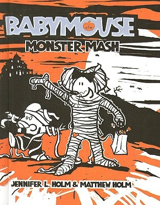 Monster Mash  by  Jennifer L. Holm