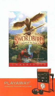 Swordbird [With Earphones]  by  Nancy Yi Fan