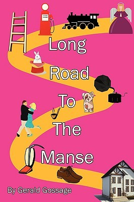 Long Road to the Manse Gerald Gossage