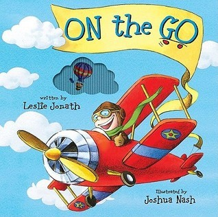 On the Go: A Mini AniMotion Book Leslie Jonath