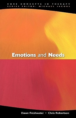 Emotions and Needs  by  Dawn Freshwater
