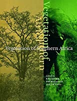 Vegetation Of Southern Africa Richard M. Cowling
