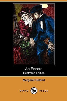 An Encore Margaret Deland