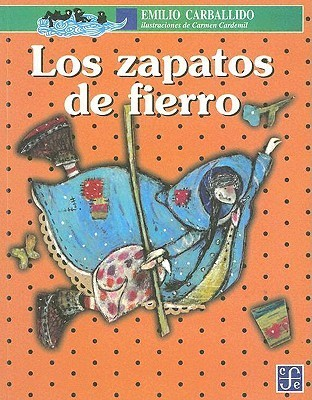 Los zapatos de fierro  by  Emilio Carballido
