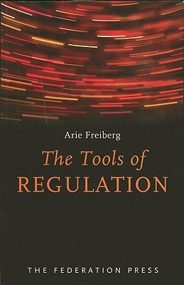 The Tools of Regulation Arie Freiberg