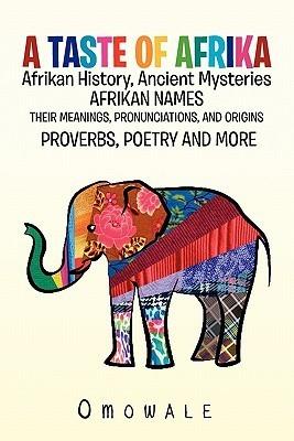 A Taste of Afrika  by  Omowale