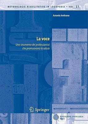 La Voce: Uno Strumento Dei Professionisti Che Promuovono La Salute  by  Antonio Amitrano