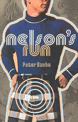 Nelsons Run  by  Peter Bacho