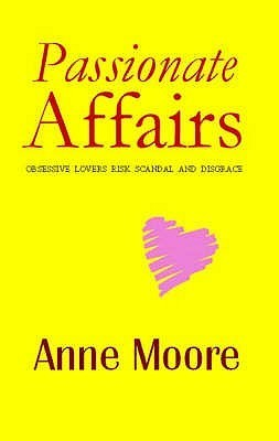 Passionate Affairs Anne Moore