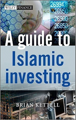 A Guide to Islamic Investing Brian B. Kettell