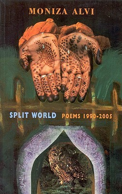 Split World: Poems 1990-2005  by  Moniza Alvi