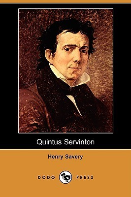 Quintus Servinton: A Tale Founded Upon Incidents of Real Occurence  by  Henry Savery