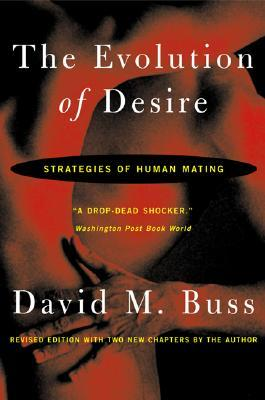 The Dangerous Passion: Why Jealousy Is as Necessary as Love and Sex  by  David M. Buss