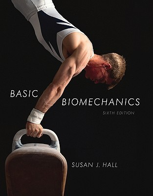 Package: Hall Basic Biomechanics with Maxtraq Software  by  Susan Hall