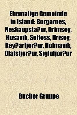 Ehemalige Gemeinde In Island  by  Bücher Gruppe