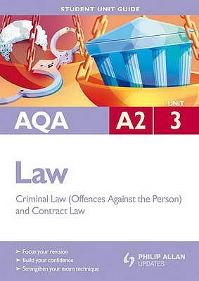 Aqa as Law Student Unit Guide New Edition: Unit 2 the Concept of Liability Ian Yule