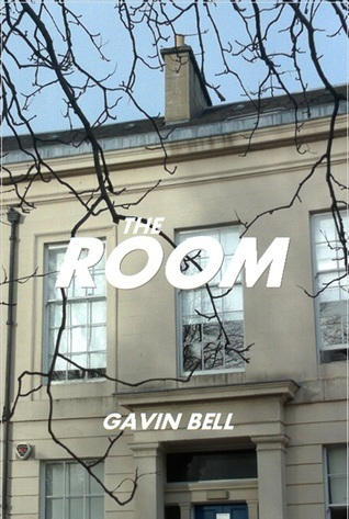 The Room: a tale of murder in the social networking age  by  Gavin    Bell