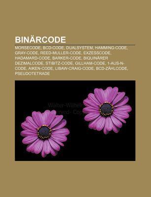 Bin Rcode: Morsecode, Bcd-Code, Dualsystem, Hamming-Code, Gray-Code, Reed-Muller-Code, Exzesscode, Hadamard-Code, Barker-Code  by  Source Wikipedia