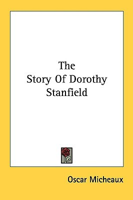 The Story of Dorothy Stanfield Oscar Micheaux