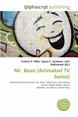 Mr. Bean (Animated TV Series)  by  Frederic P.  Miller