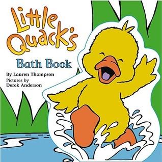 Little Quacks Bath Book  by  Lauren Thompson