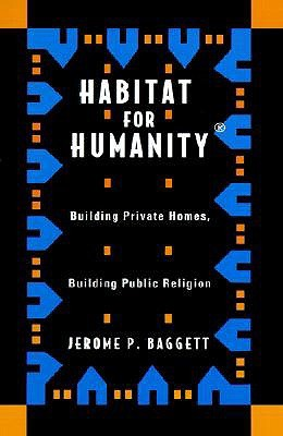 Habitat For Humanity  by  Jerome Baggett