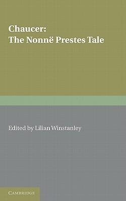 The Nonne Prestes Tale Geoffrey Chaucer